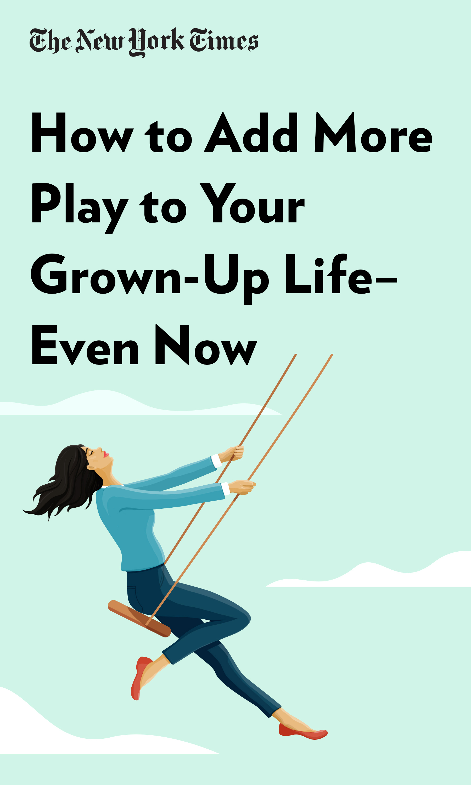 "Book Cover for ""How to Add More Play to Your Grown-Up Life—Even Now"""