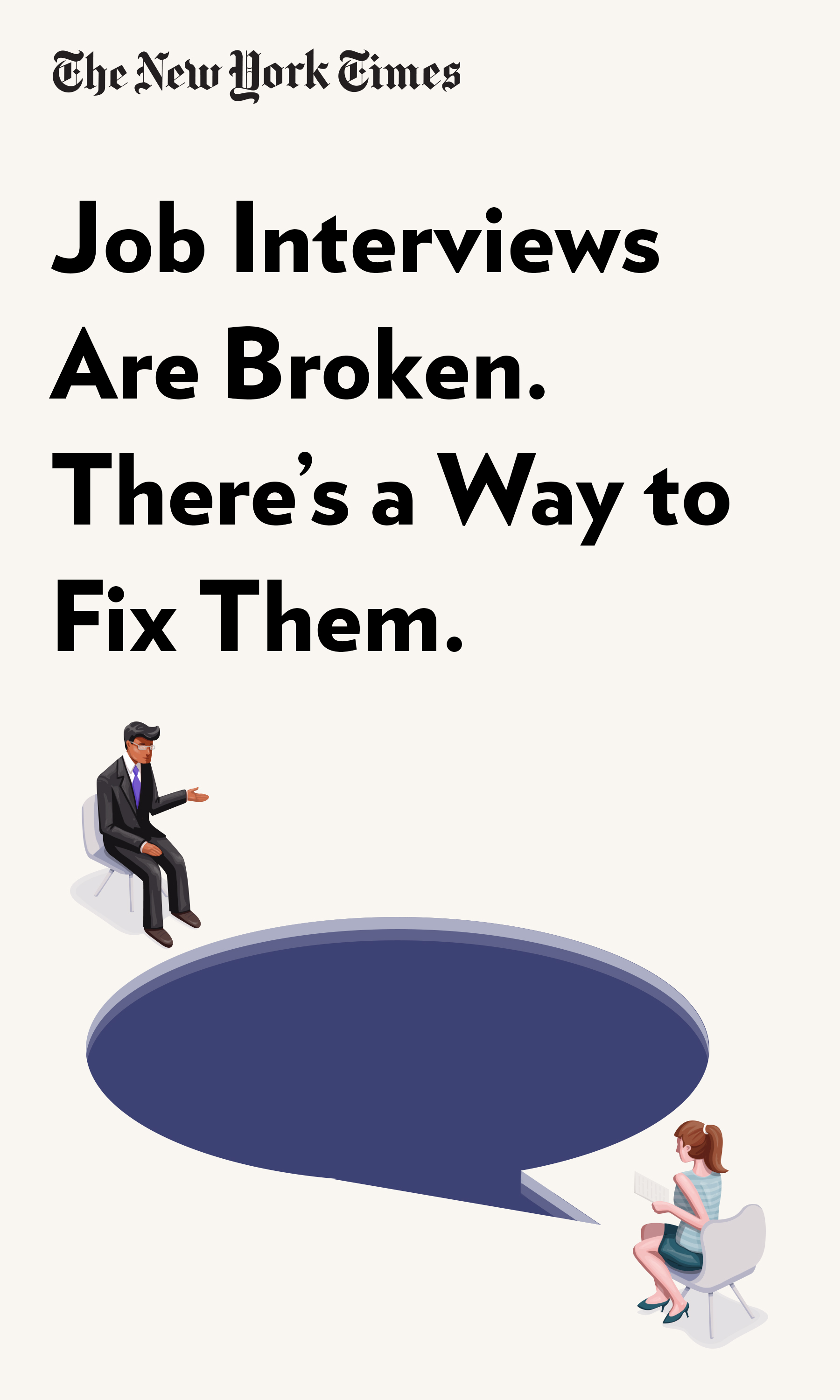 """Book Cover for """"Job Interviews Are Broken. There's a Way to Fix Them."""""""