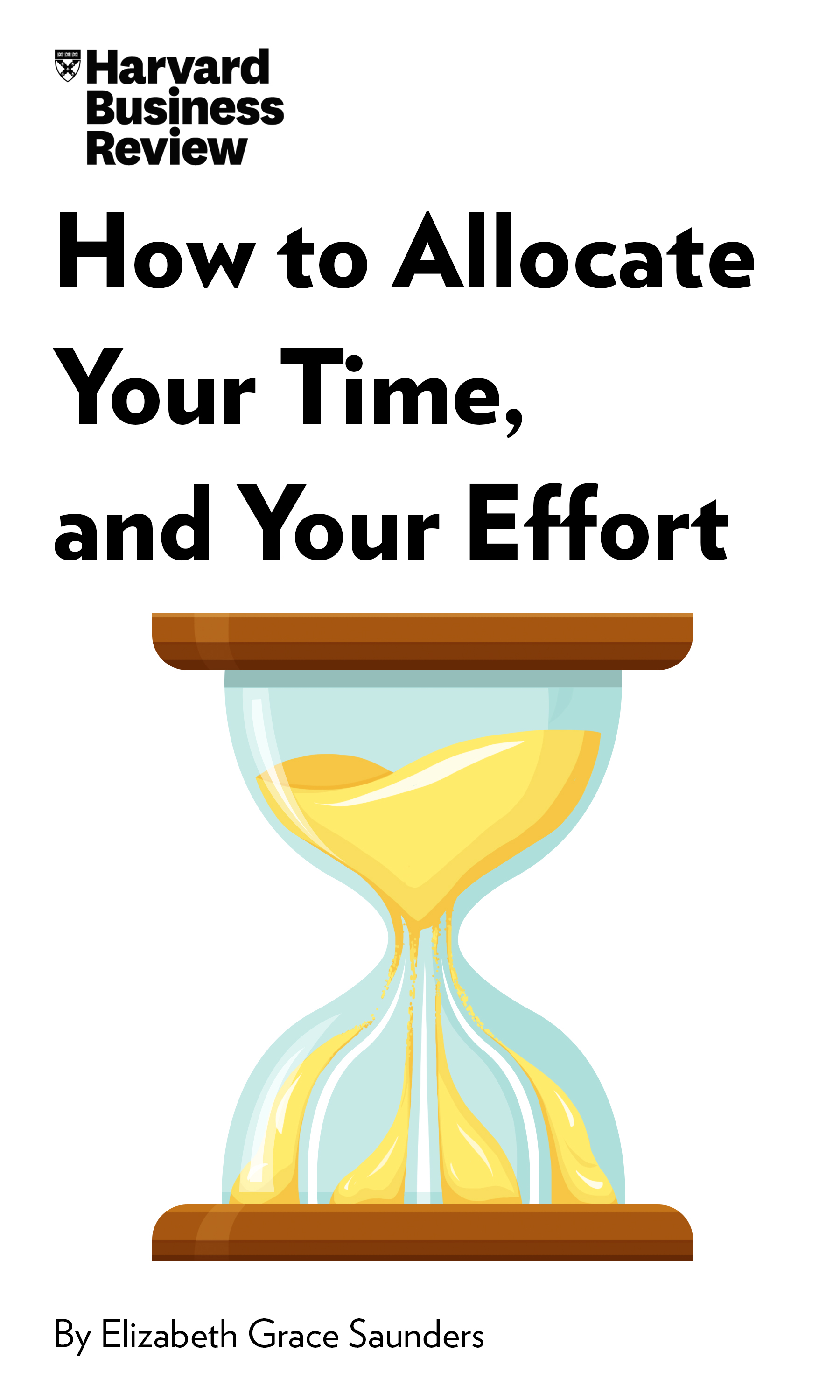 "Book Cover for ""How to Allocate Your Time, and Your Effort"""