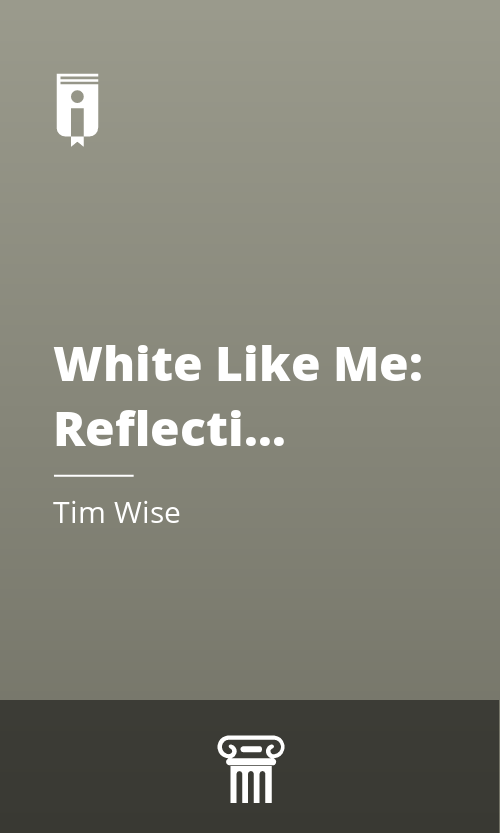 """Book Cover for """"White Like Me: Reflections on Race from a Privileged Son"""""""