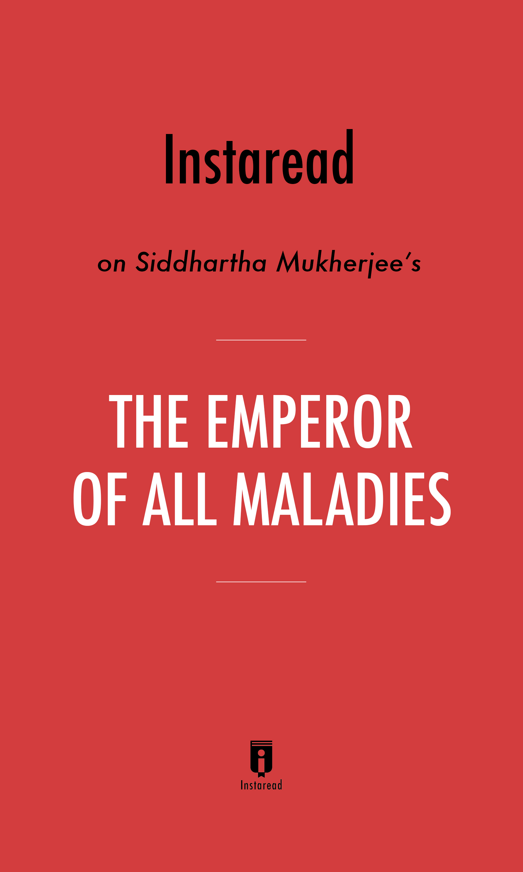 """Book Cover for """"The Emperor of All Maladies"""""""