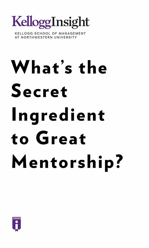 "Book Cover for ""What's the Secret Ingredient to Great Mentorship?"""