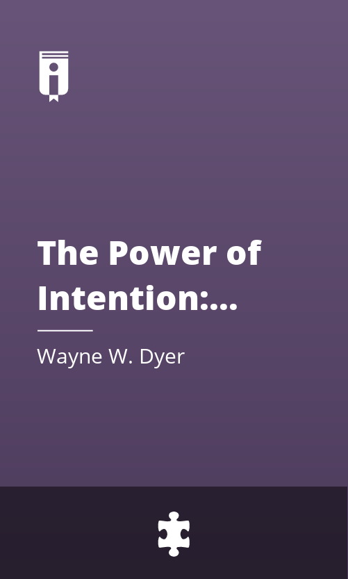 "Book Cover for ""The Power of Intention: Learning to Co-create Your World Your Way"""