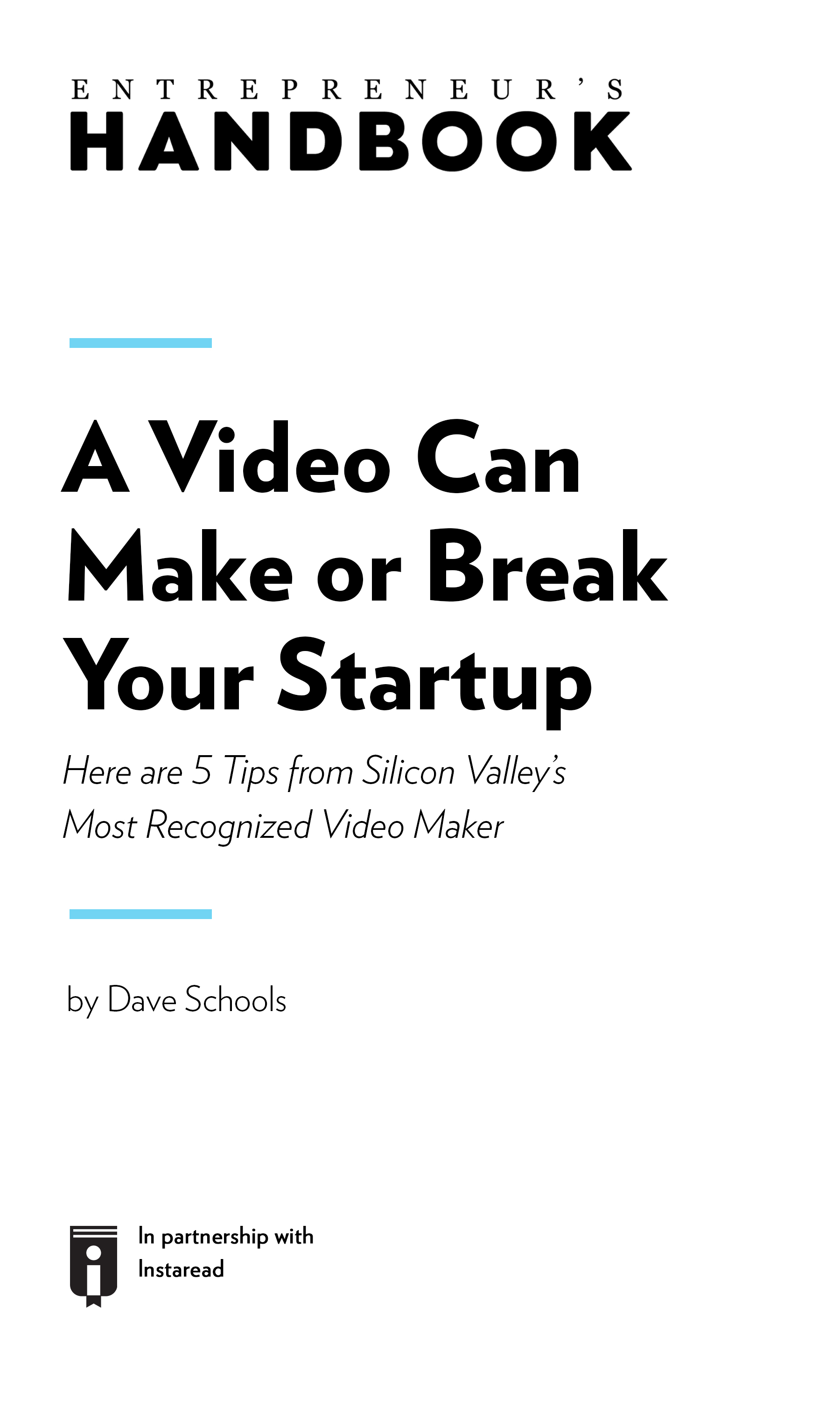 "Book Cover for ""A Video Can Make or Break Your Startup. Here are 5 Tips From Silicon Valley's Most Recognized Video Maker"""