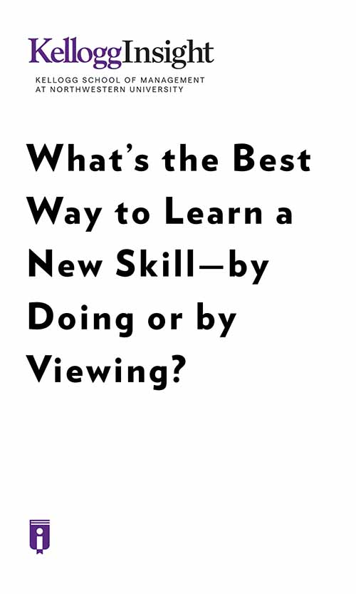 "Book Cover for ""What's the Best Way to Learn a New Skill—by Doing or by Viewing?"""