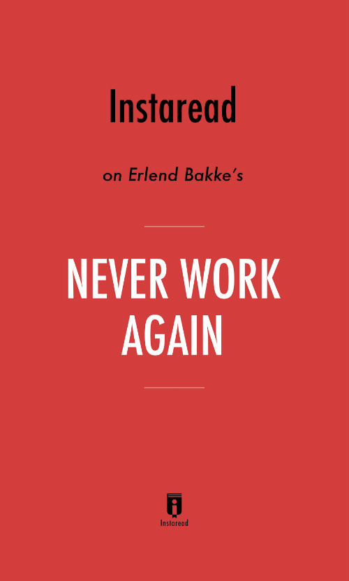 "Book Cover for ""Never Work Again"""