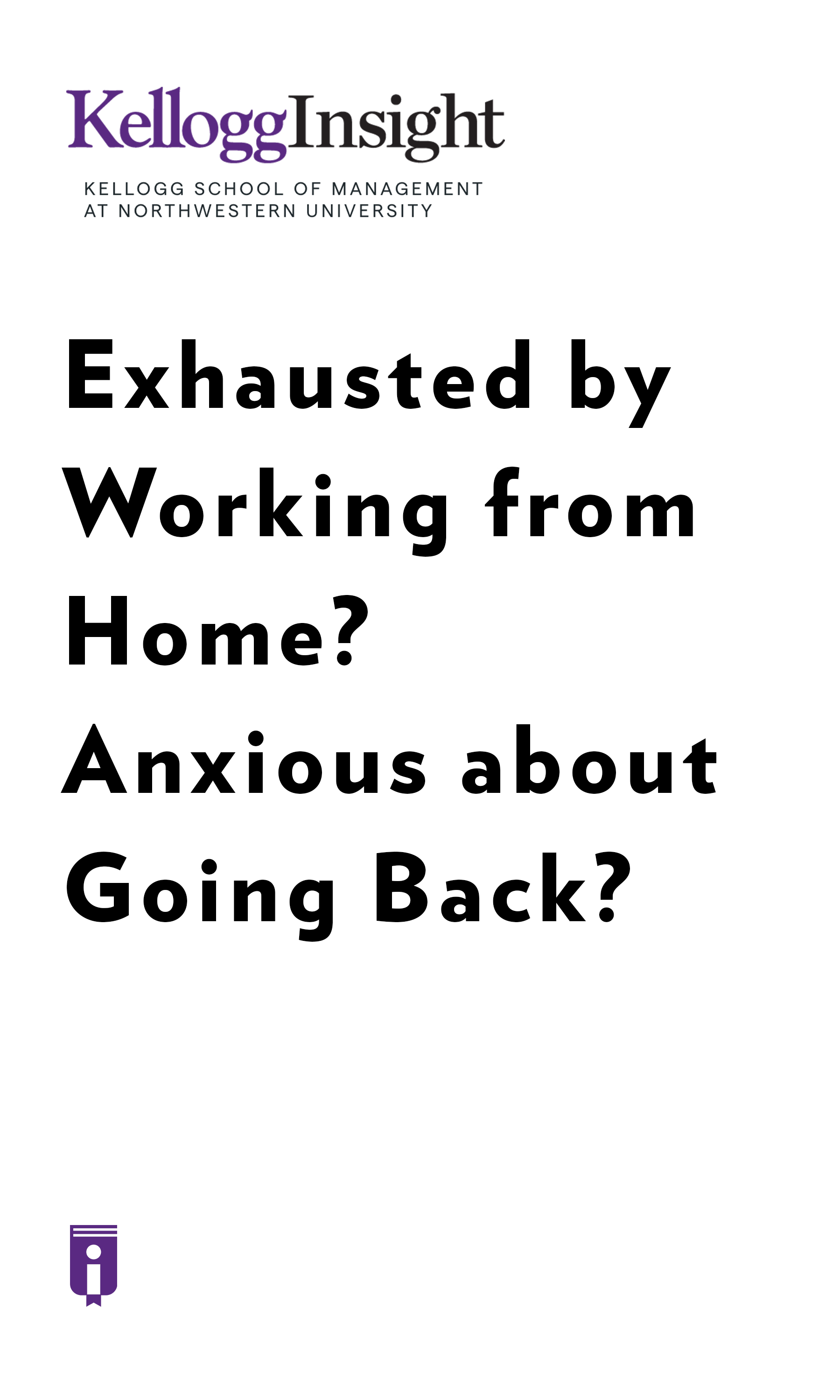 """Book Cover for """"Exhausted by Working from Home? Anxious about Going Back?"""""""
