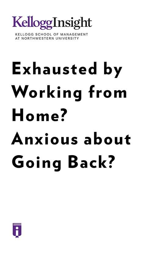 "Book Cover for ""Exhausted by Working from Home? Anxious about Going Back?"""