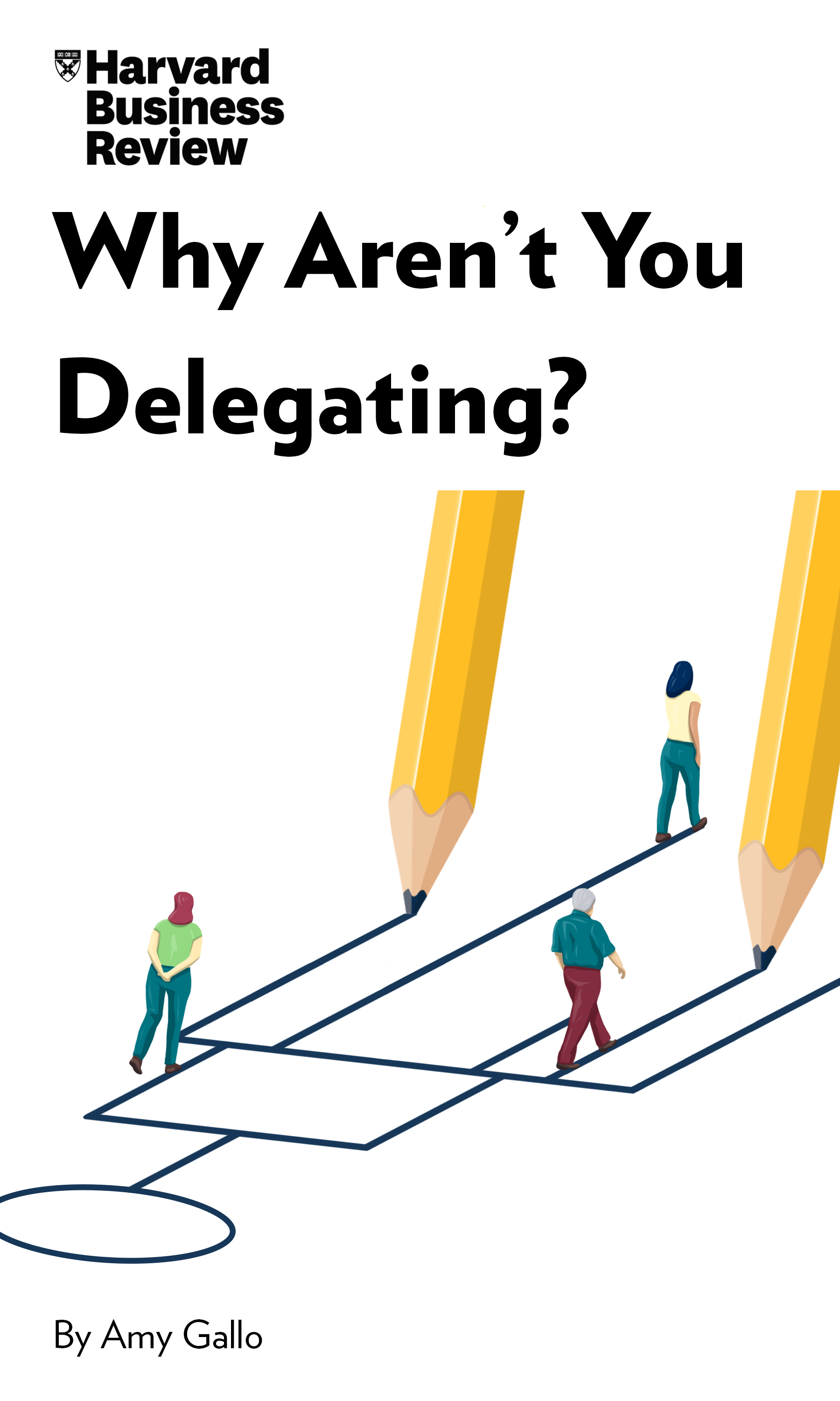 "Book Cover for ""Why Aren't You Delegating?"""