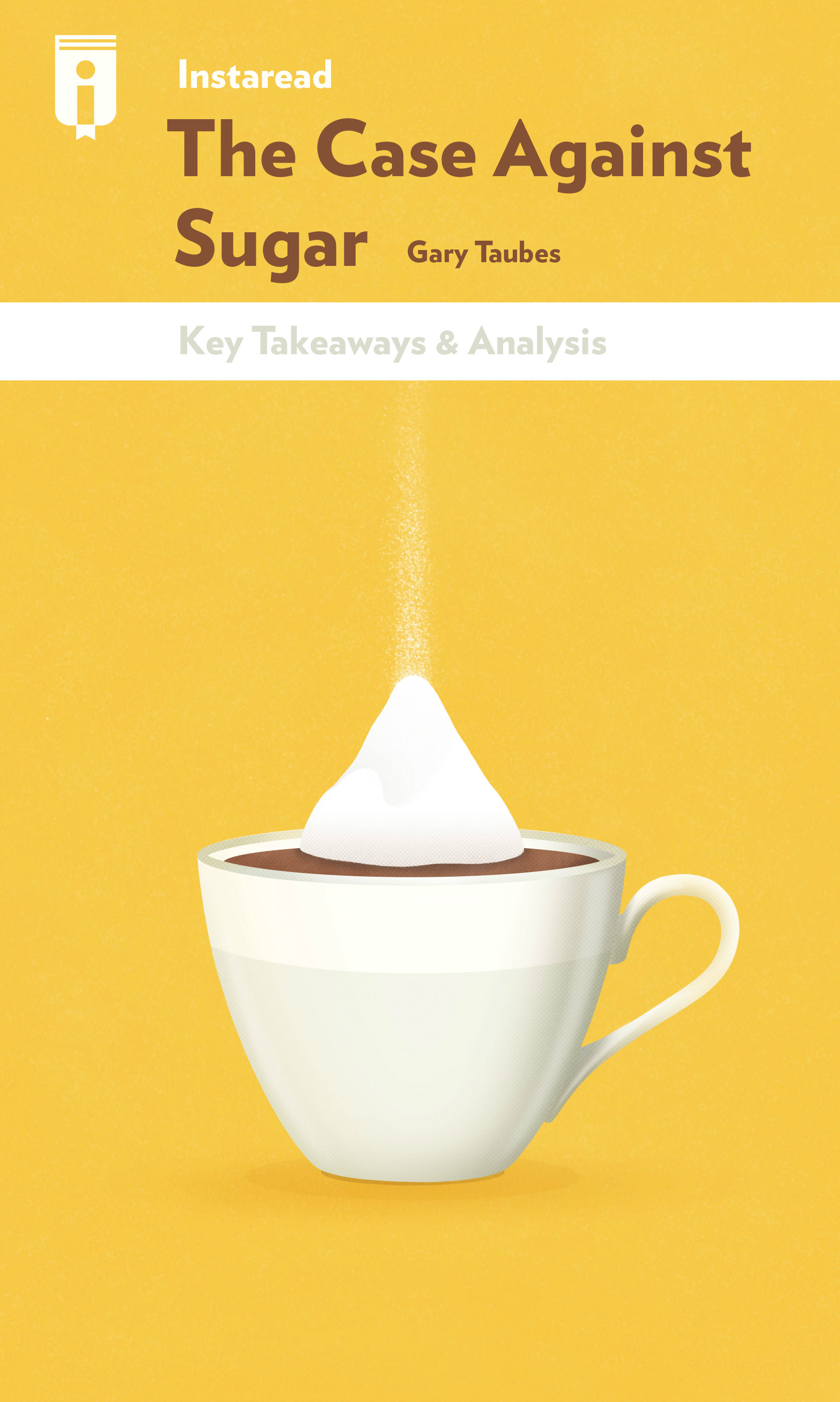 """Book Cover for """"The Case Against Sugar"""""""