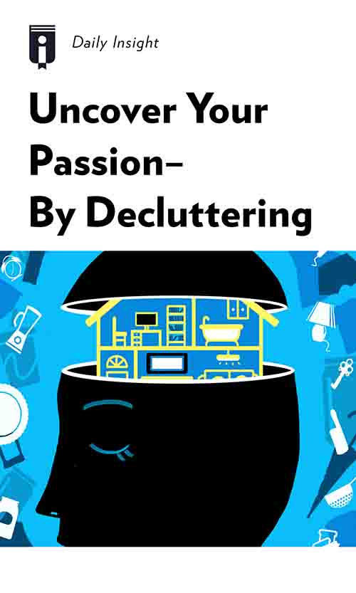 "Book Cover for ""Uncover Your Passion – By Decluttering"""
