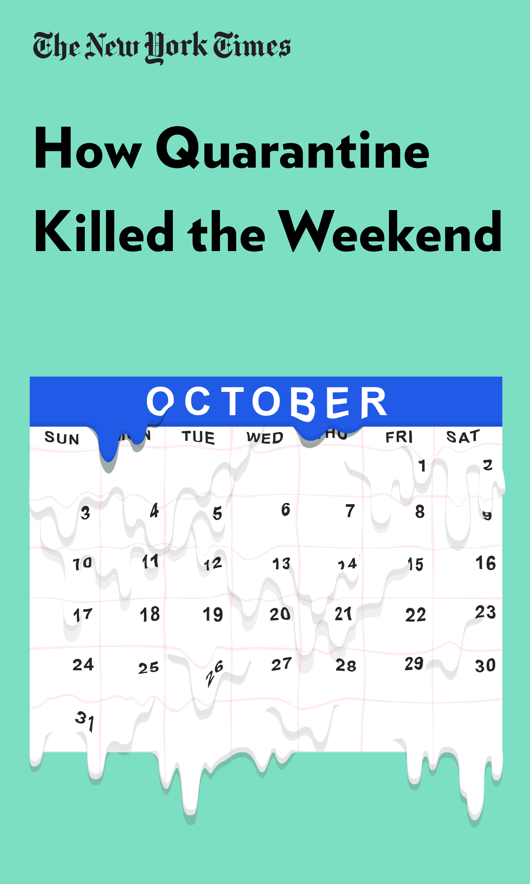 "Book Cover for ""How Quarantine Killed the Weekend"""