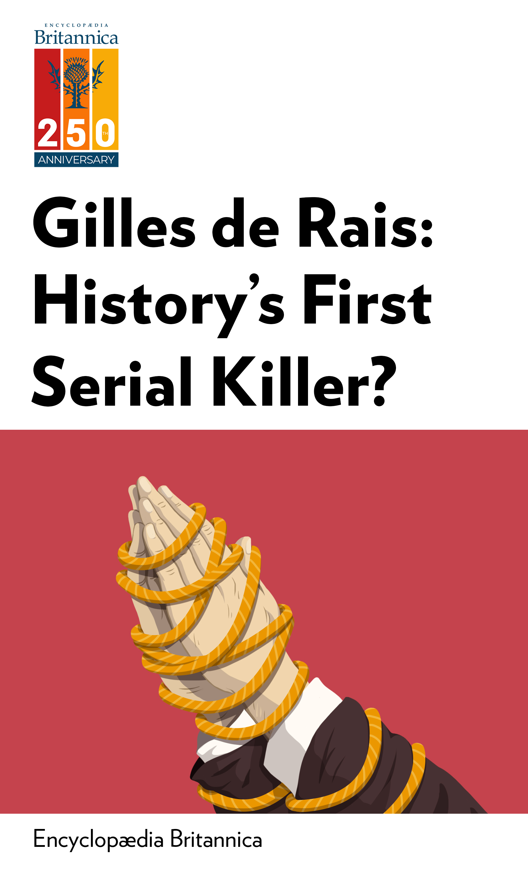 "Book Cover for ""Gilles de Rais: History's First Serial Killer?"""