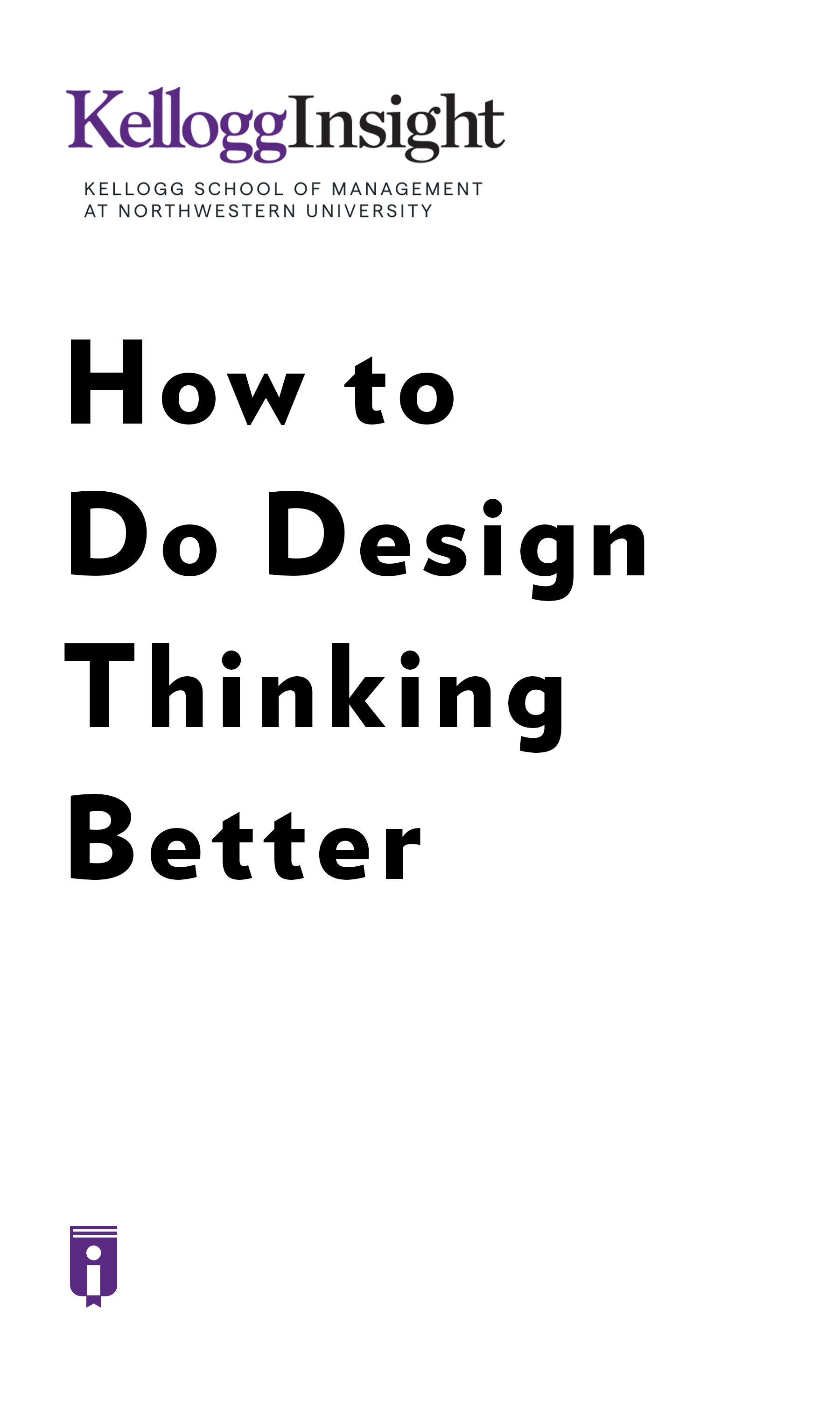 "Book Cover for ""How to Do Design Thinking Better"""