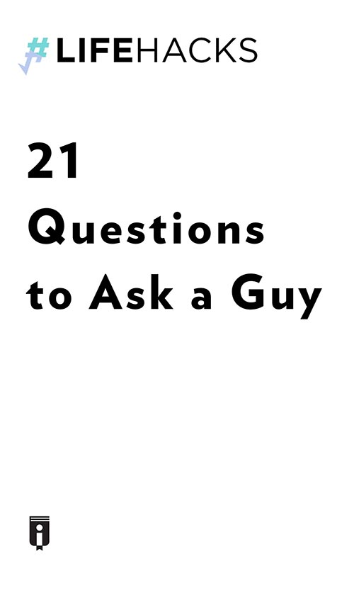 "Book Cover for ""21 Questions to Ask a Guy"""