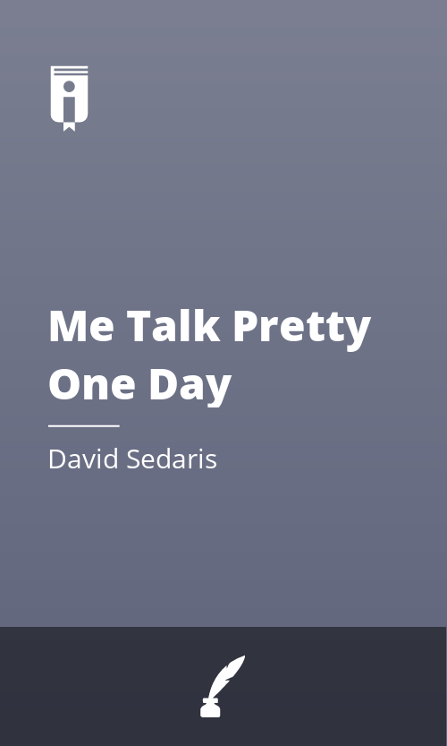 """Book Cover for """"Me Talk Pretty One Day"""""""