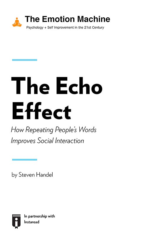 "Book Cover for ""The Echo Effect: How Repeating People's Words Improves Social Interaction"""