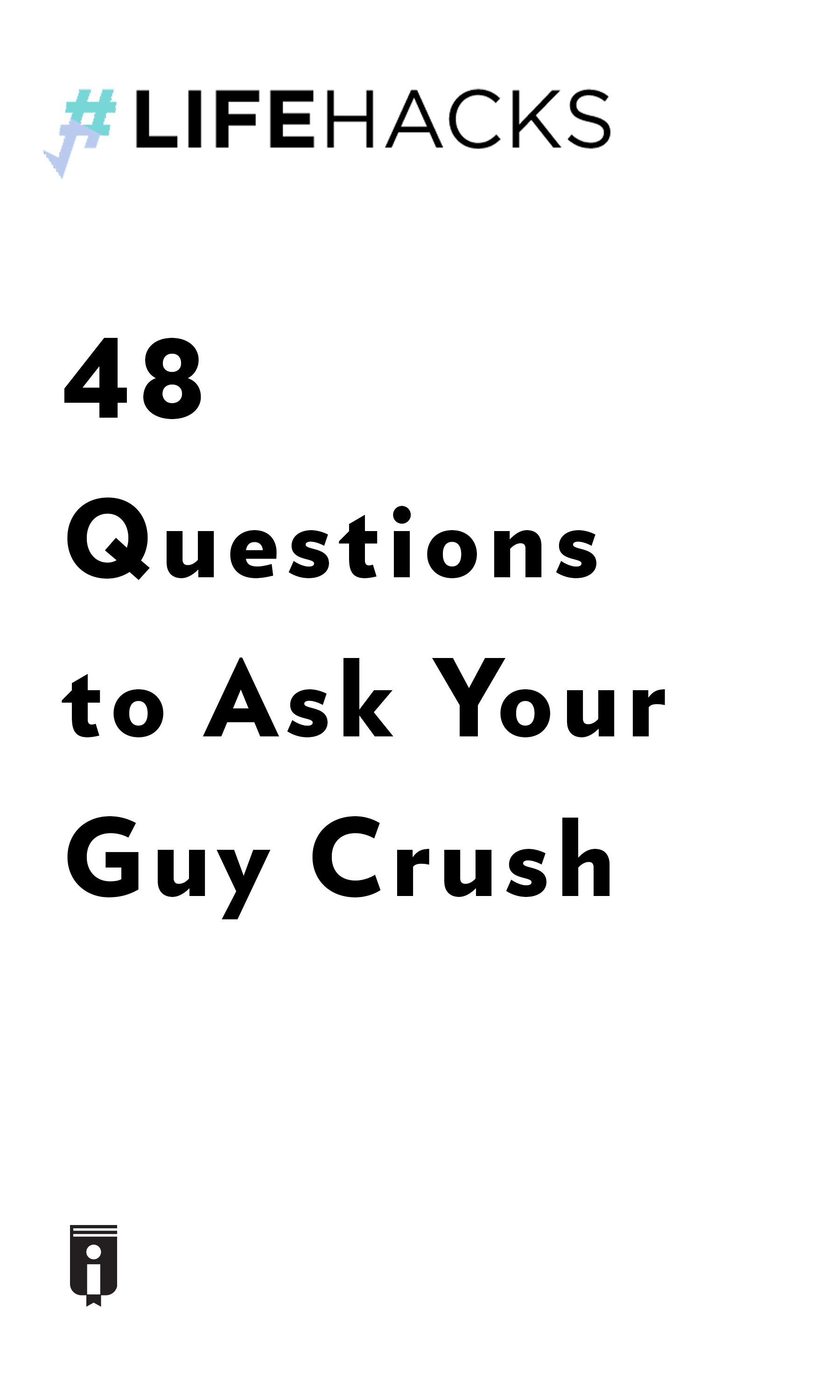 """Book Cover for """"48 Questions to Ask Your Guy Crush"""""""