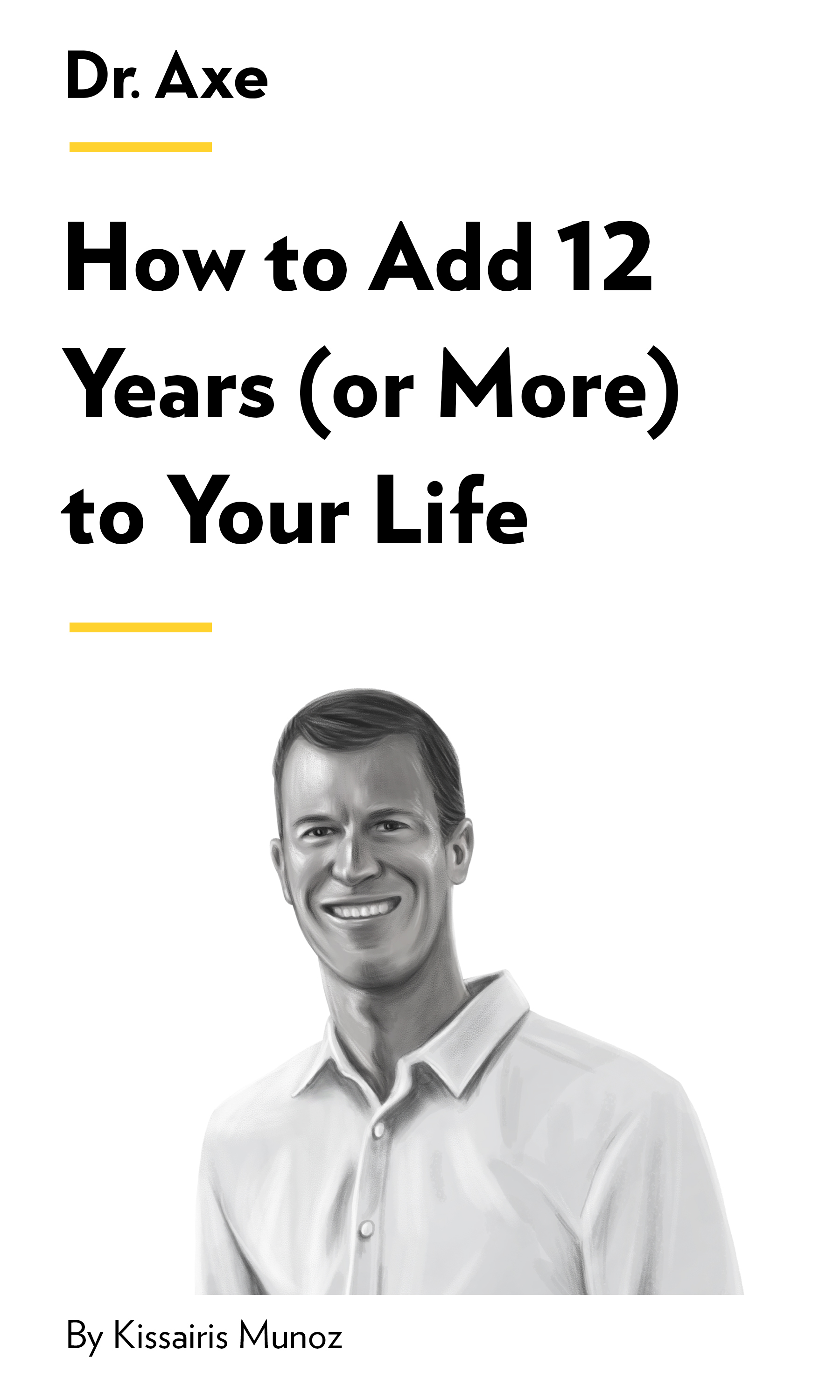 """Book Cover for """"How to Add 12 Years (or More) to Your Life"""""""