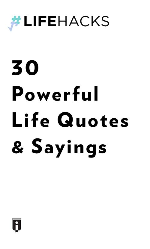 "Book Cover for ""30 Powerful Life Quotes & Sayings"""