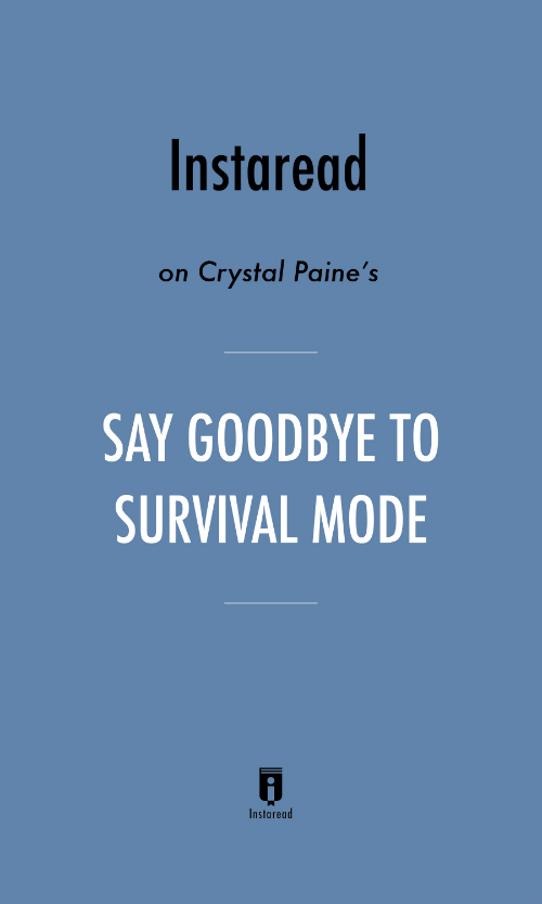 "Book Cover for ""Say Goodbye to Survival Mode"""