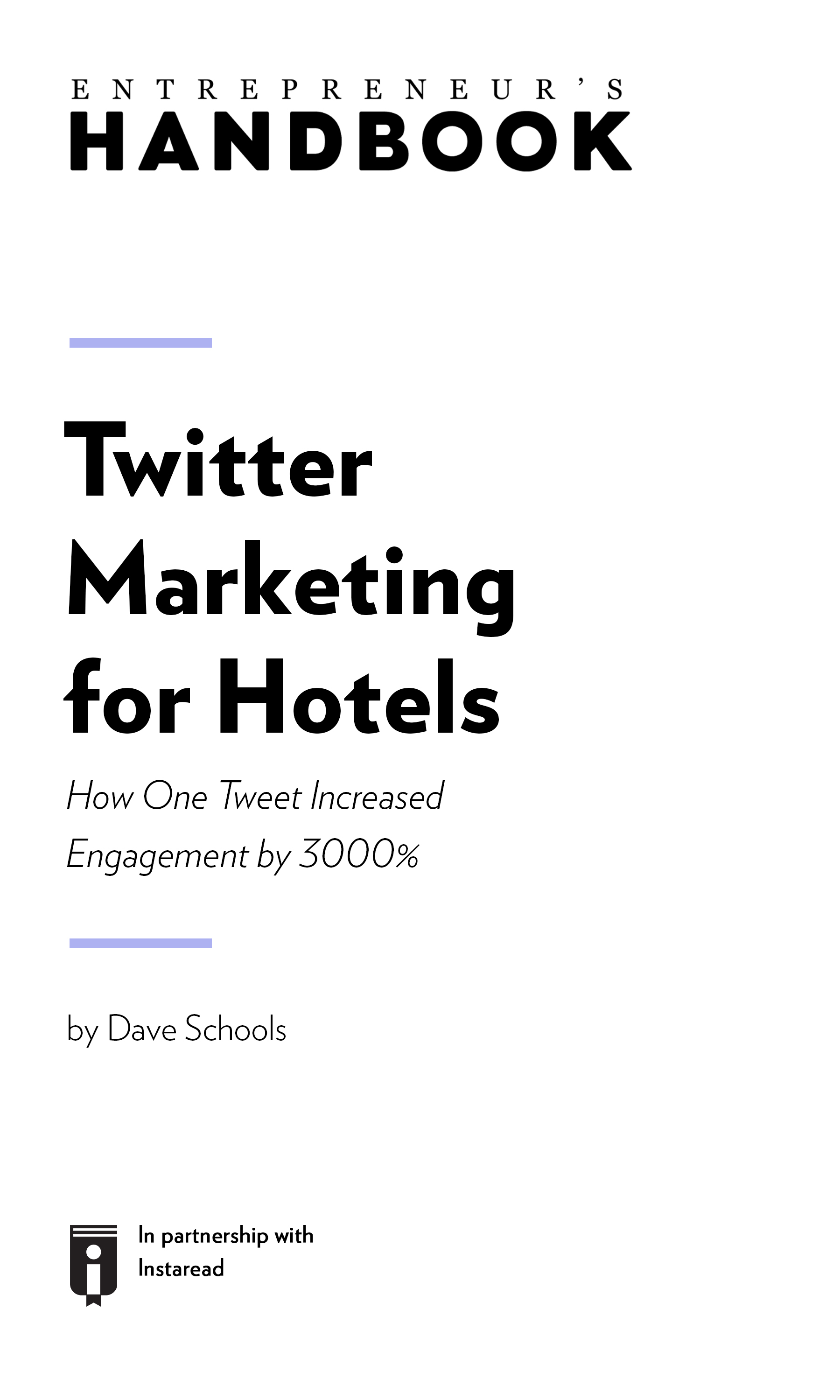 "Book Cover for ""Twitter Marketing for Hotels: How One Tweet Increased Engagement by 3000%"""