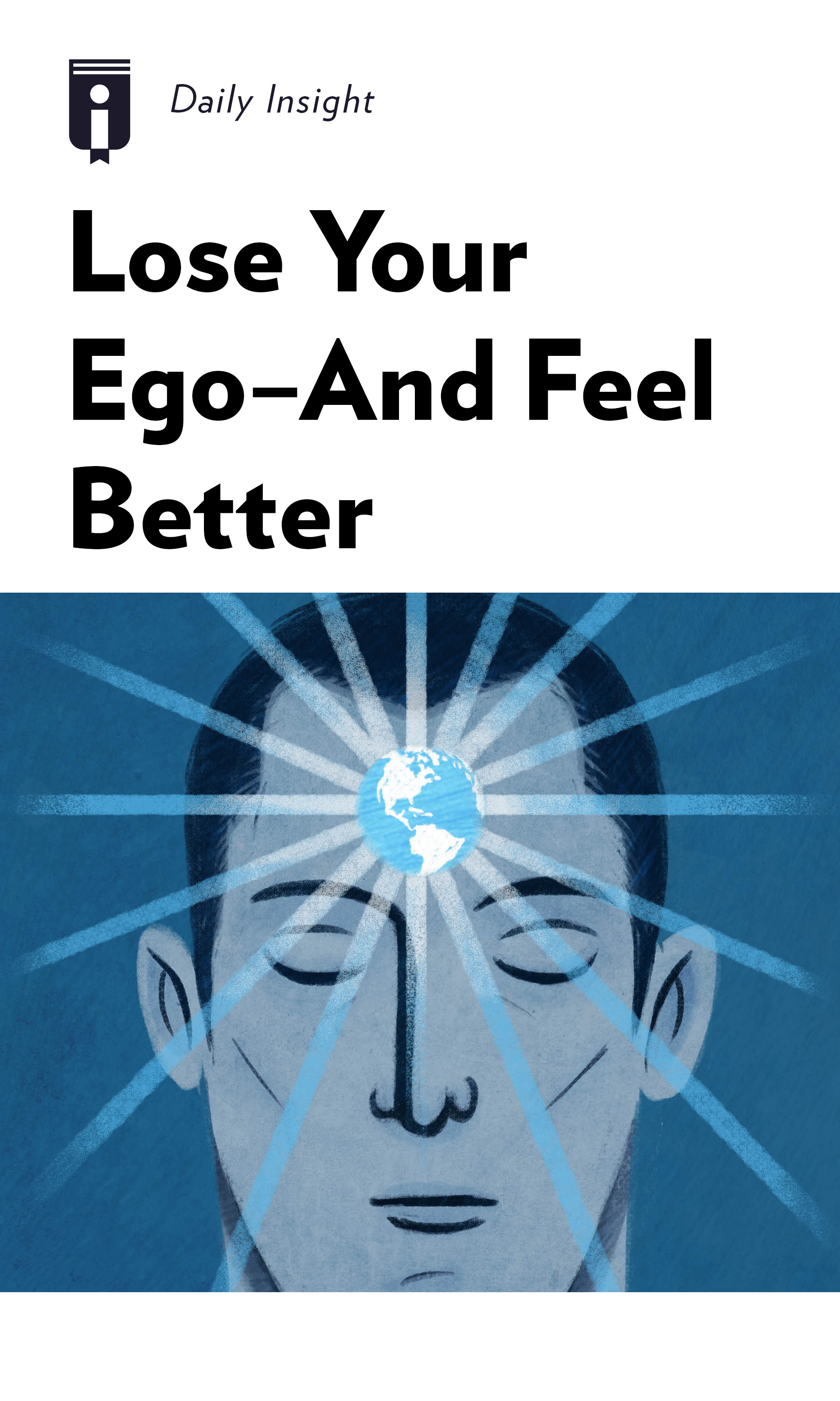 """Book Cover for """"Lose Your Ego—And Feel Better"""""""
