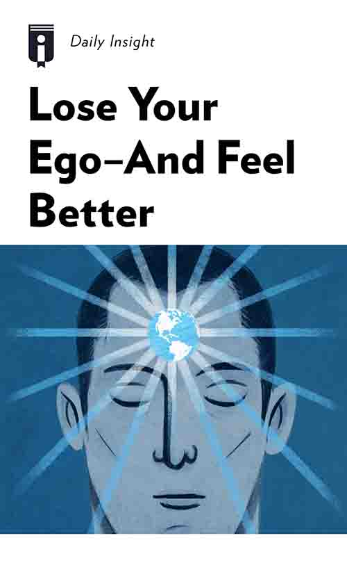 "Book Cover for ""Lose Your Ego—And Feel Better"""