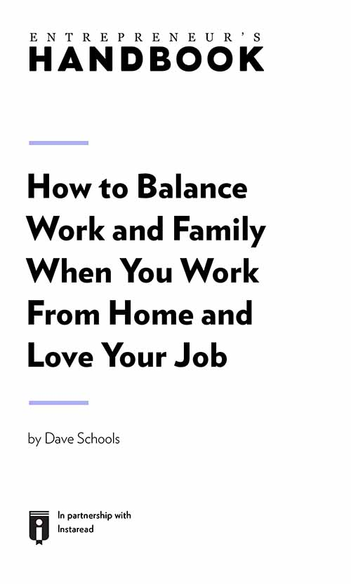"Book Cover for ""How to Balance Work and Family When You Work From Home and Love Your Job"""