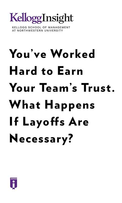 "Book Cover for ""You've Worked Hard to Earn Your Team's Trust. What Happens If Layoffs Are Necessary?"""
