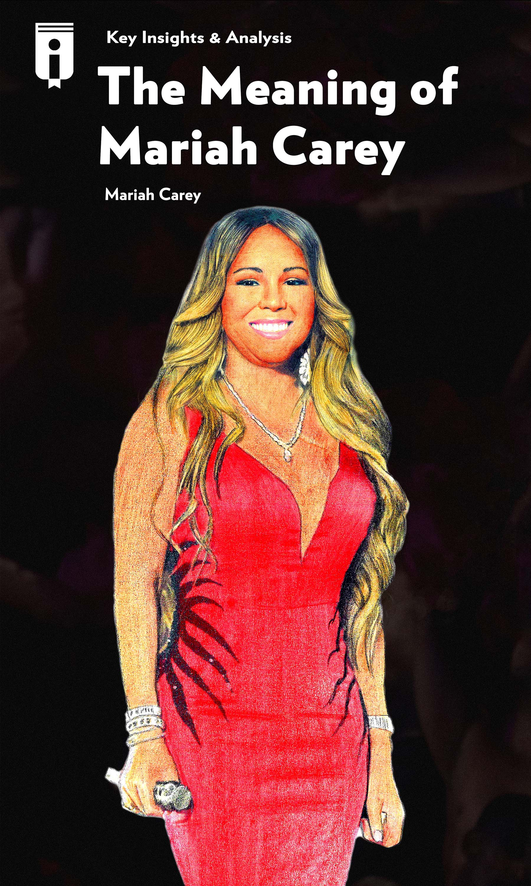 "Book Cover for ""The Meaning of Mariah Carey"""