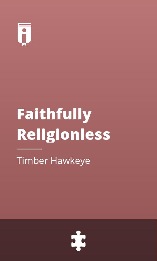 """Book Cover for """"Faithfully Religionless"""""""