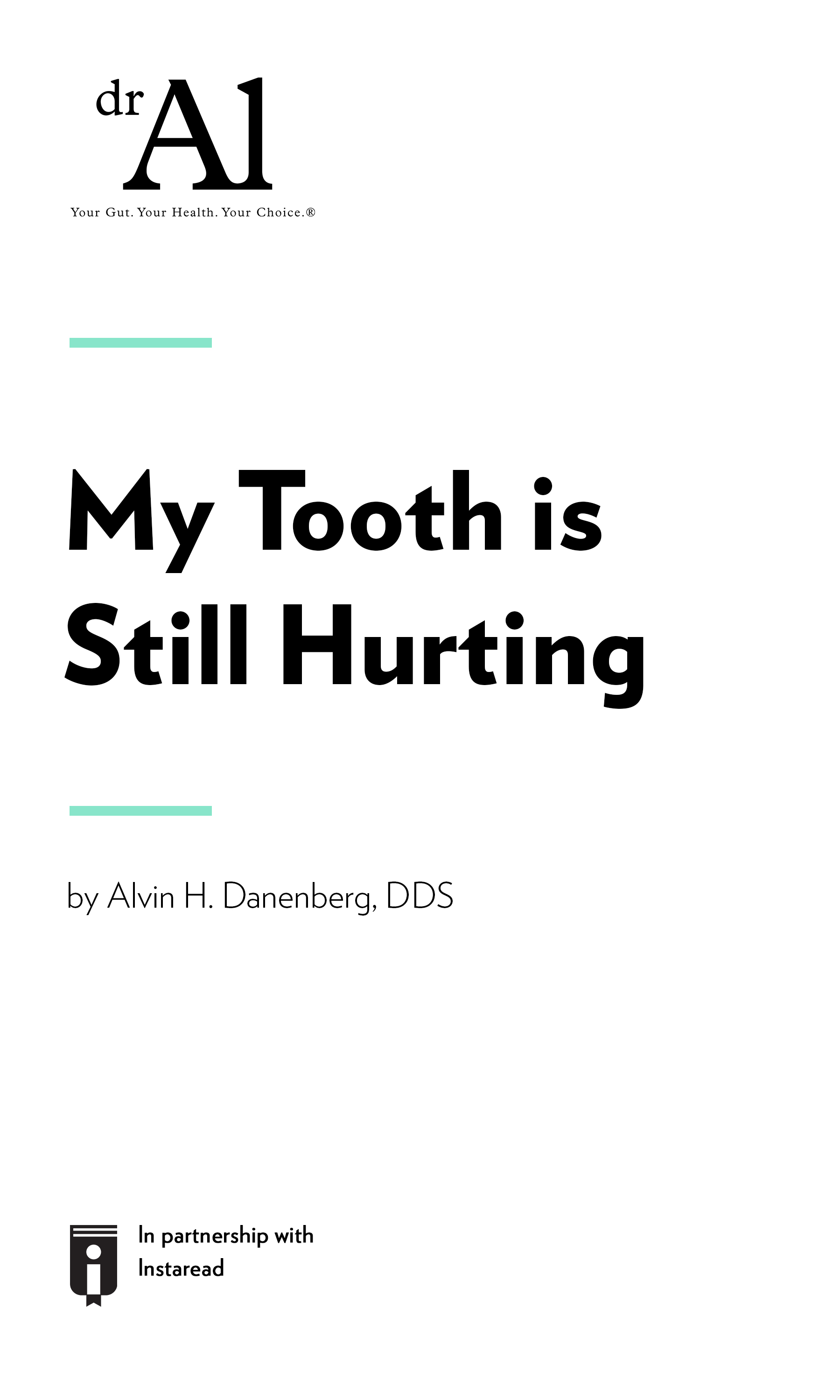 "Book Cover for ""My Tooth is Still Hurting"""