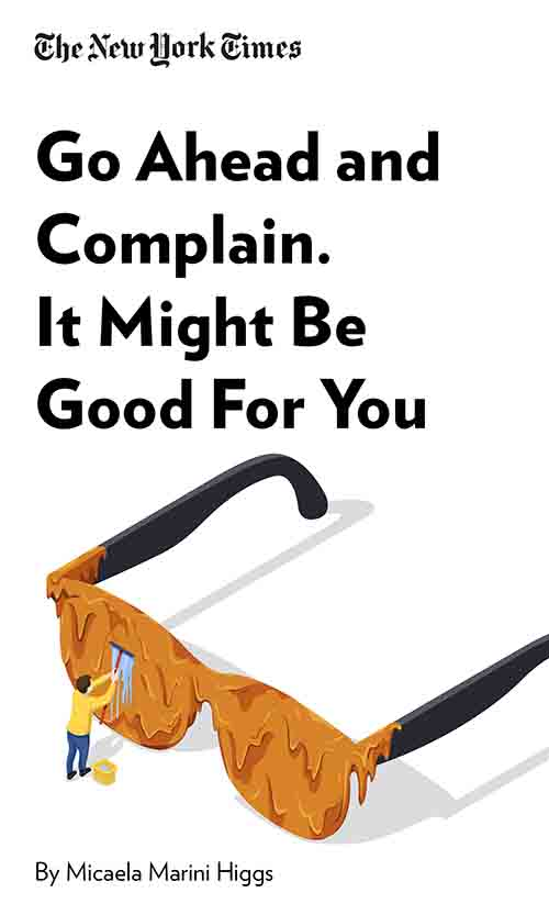 "Book Cover for ""Go Ahead and Complain. It Might Be Good for You."""