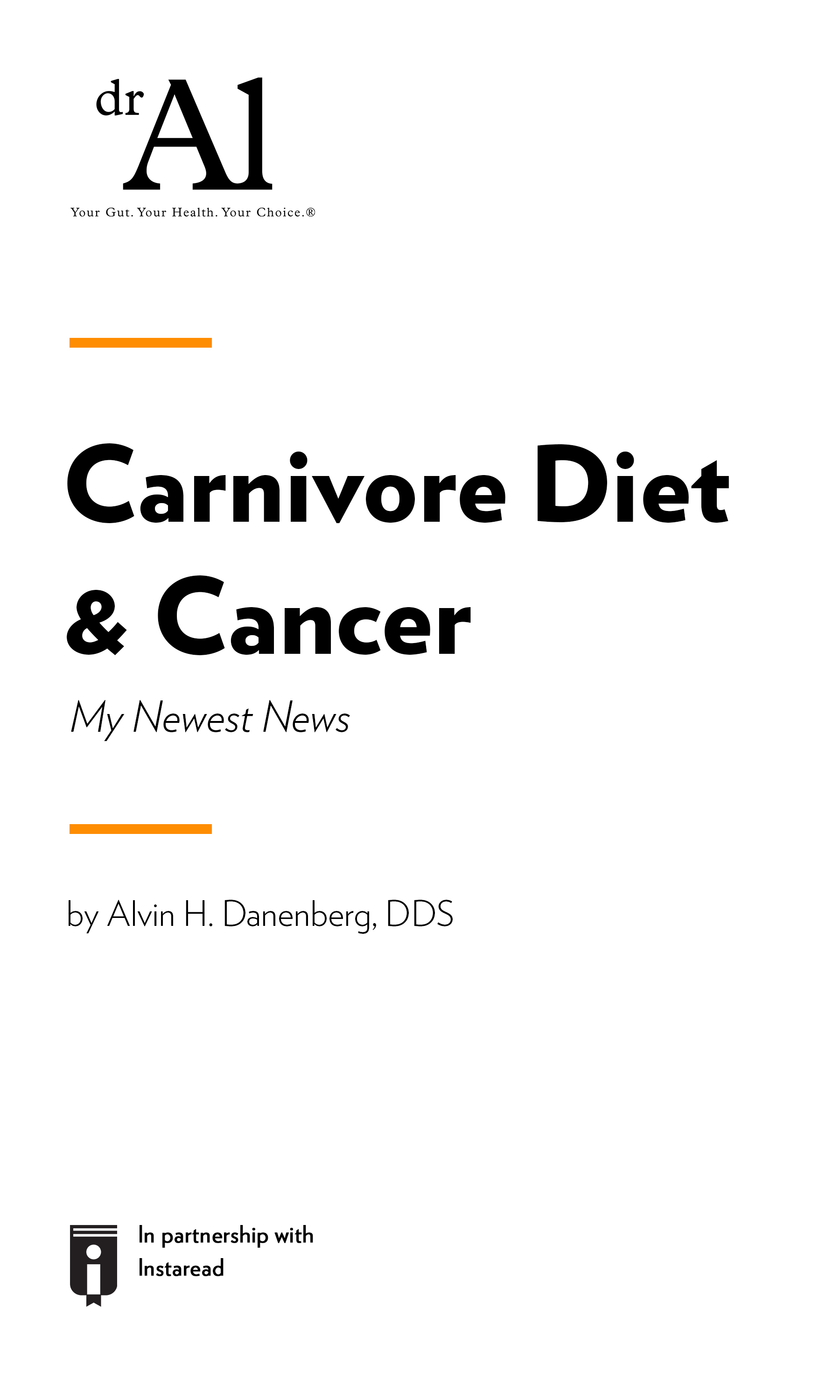 """Book Cover for """"Carnivore Diet & Cancer - My Newest News"""""""