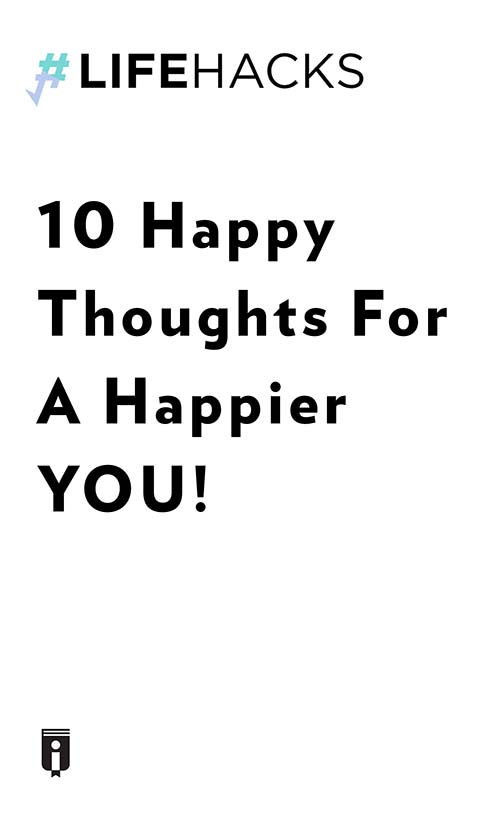 "Book Cover for ""10 Happy Thoughts For A Happier YOU!"""