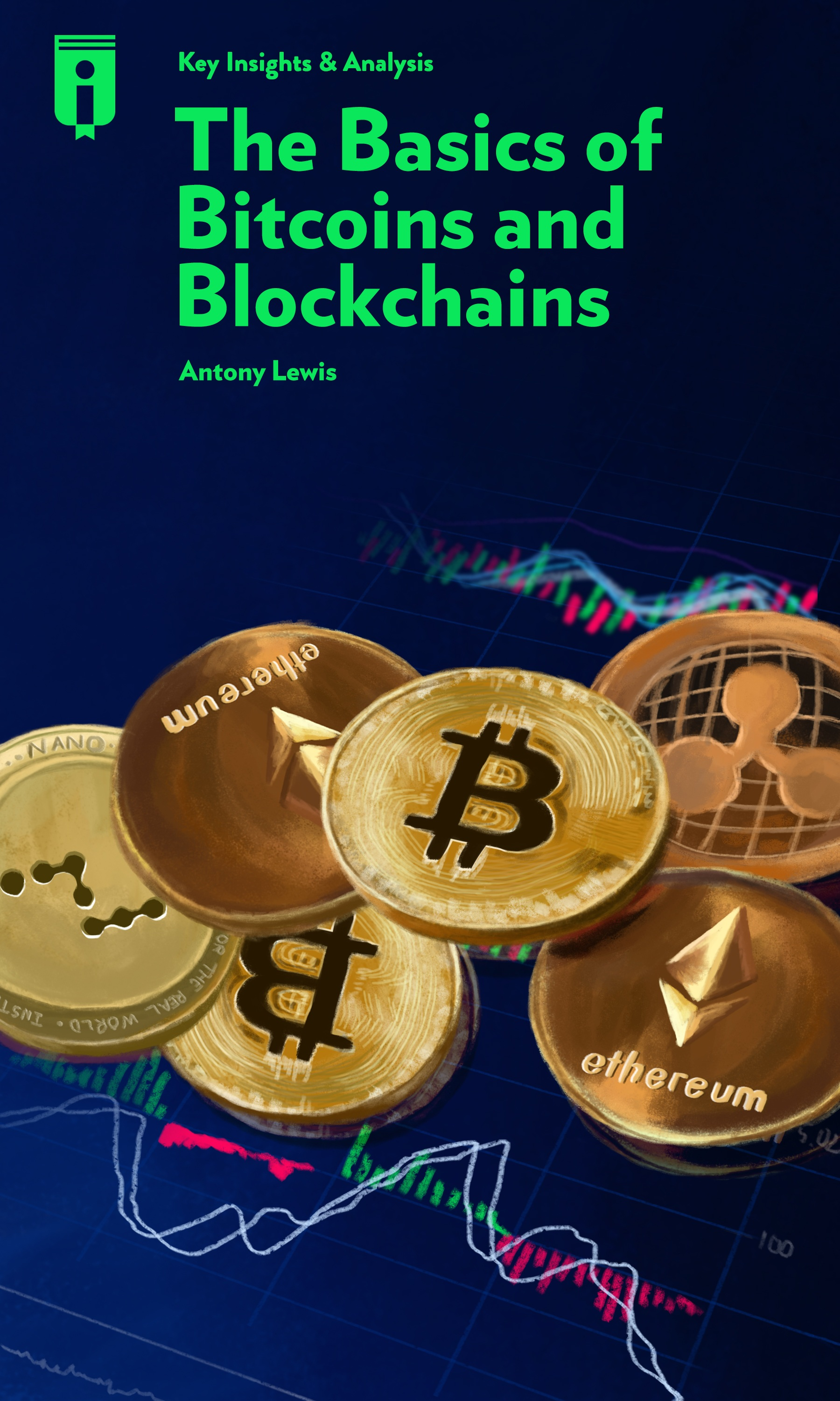 """Book Cover for """"The Basics of Bitcoins and Blockchains"""""""
