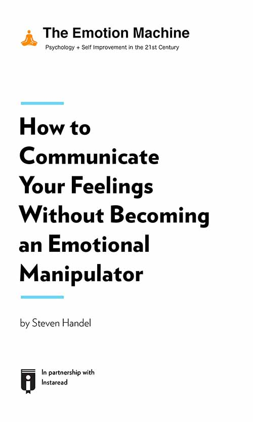 "Book Cover for ""How to Communicate Your Feelings Without Becoming an Emotional Manipulator"""