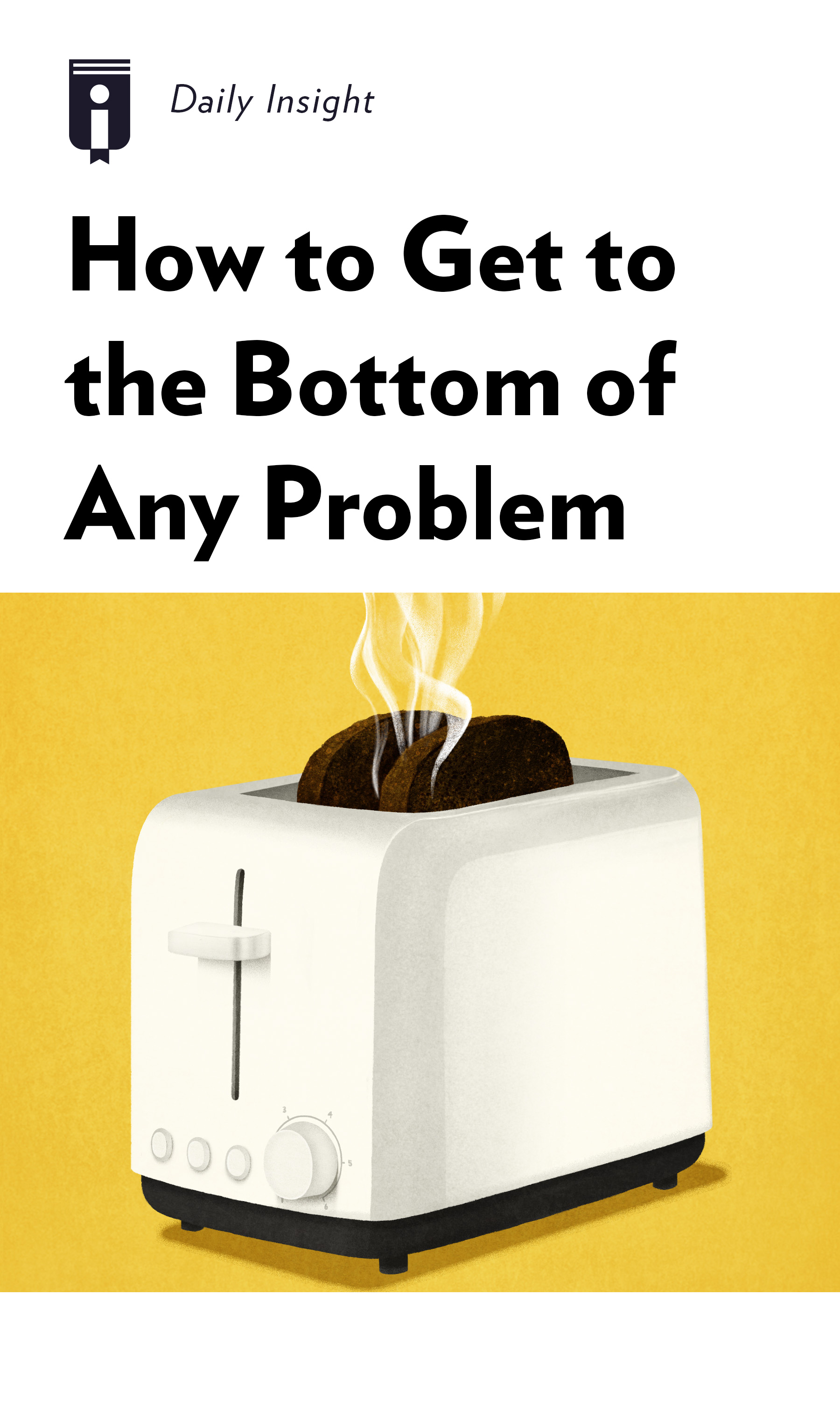 """Book Cover for """"How to Get to the Bottom of Any Problem"""""""
