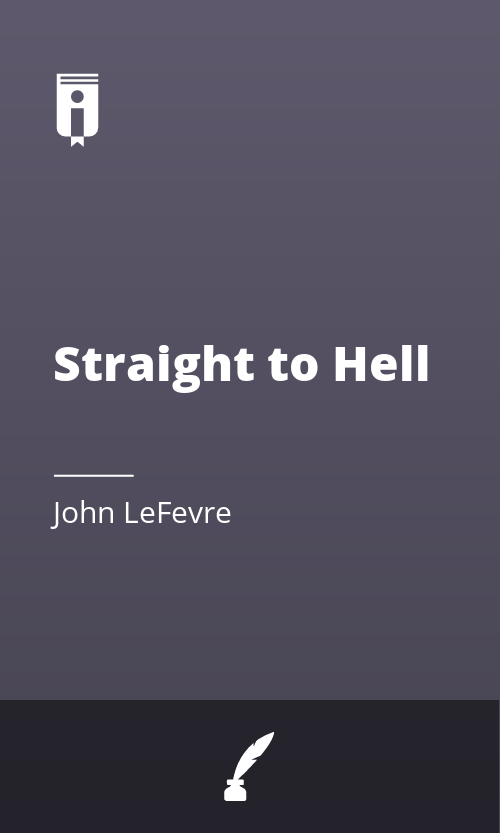 "Book Cover for ""Straight to Hell"""