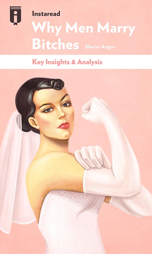 "Book Cover for ""Why Men Marry Bitches"""