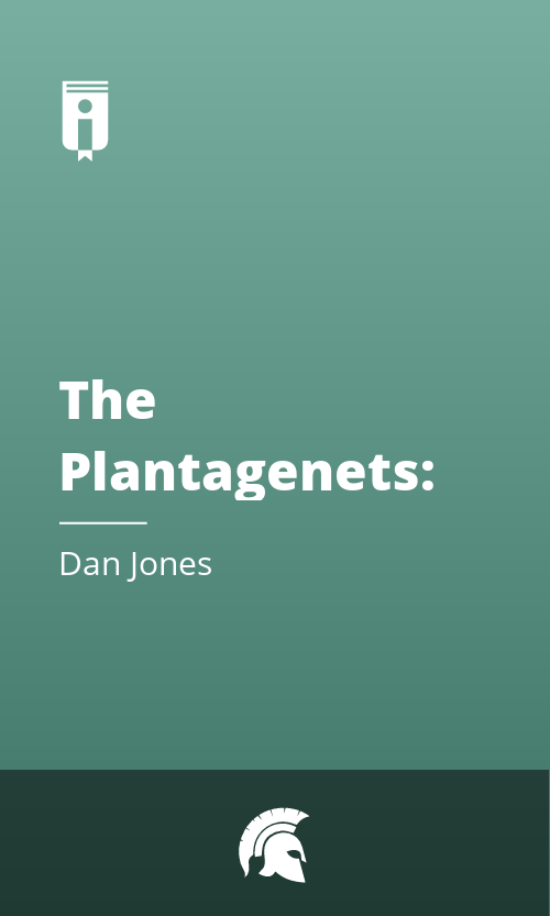 """Book Cover for """"The Plantagenets: The Warrior Kings and Queens Who Made England"""""""
