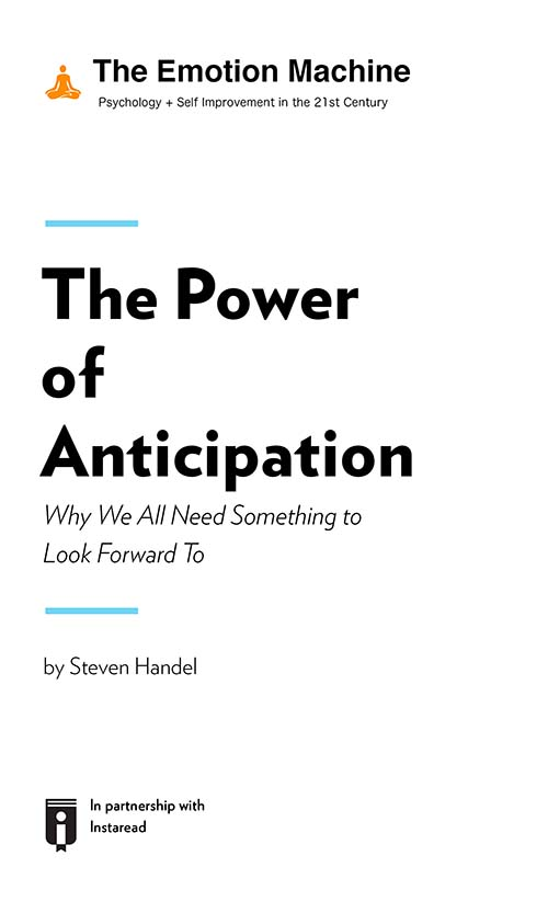 "Book Cover for ""The Power of Anticipation: Why We All Need Something to Look Forward To"""