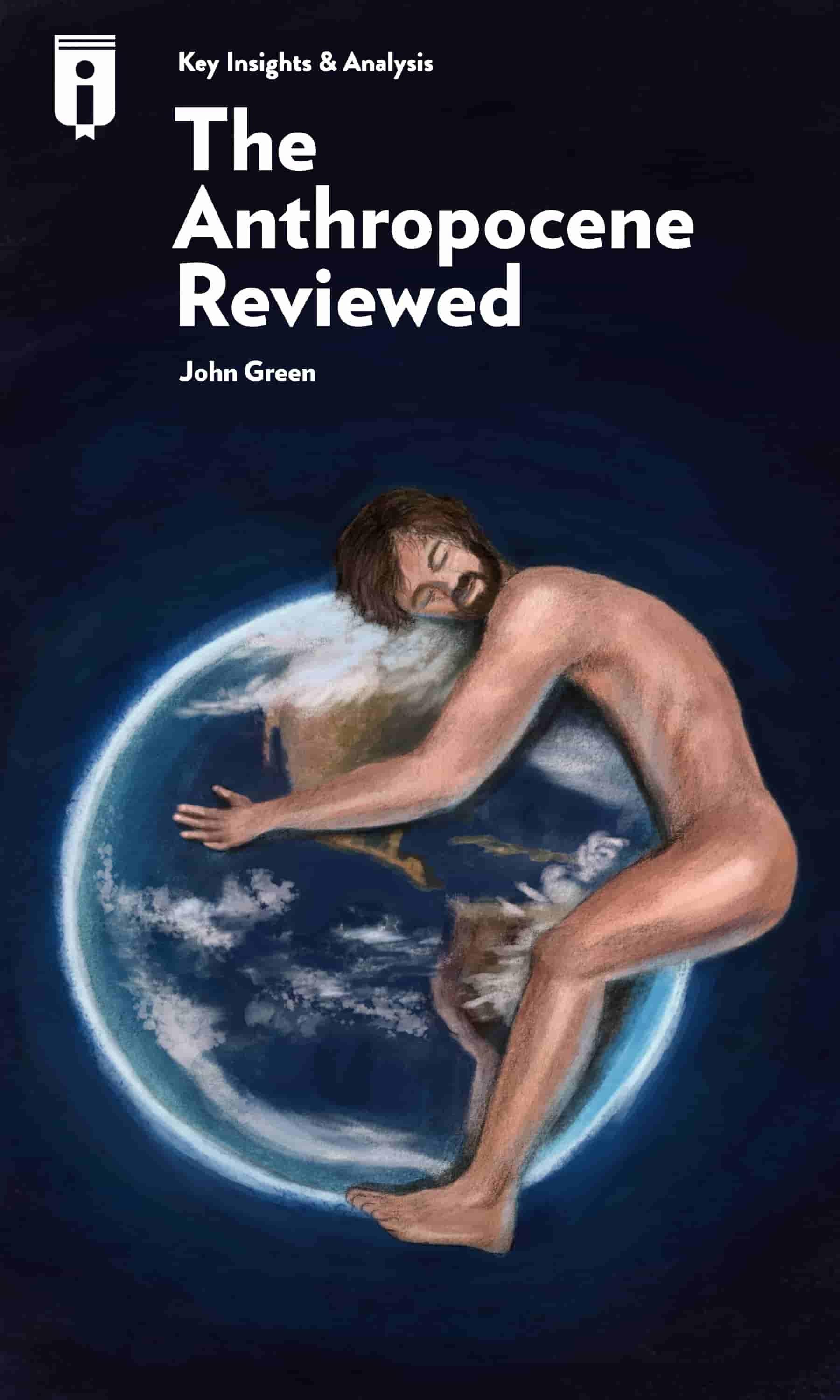 """Book Cover for """"The Anthropocene Reviewed"""""""