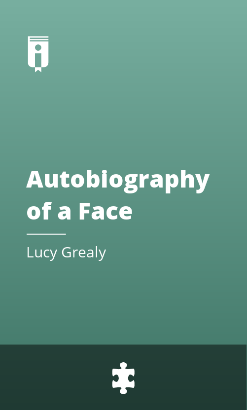 """Book Cover for """"Autobiography of a Face"""""""