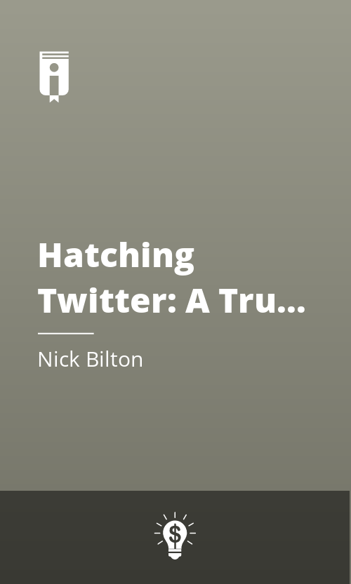 """Book Cover for """"Hatching Twitter: A True Story of Money, Power, Friendship, and Betrayal"""""""