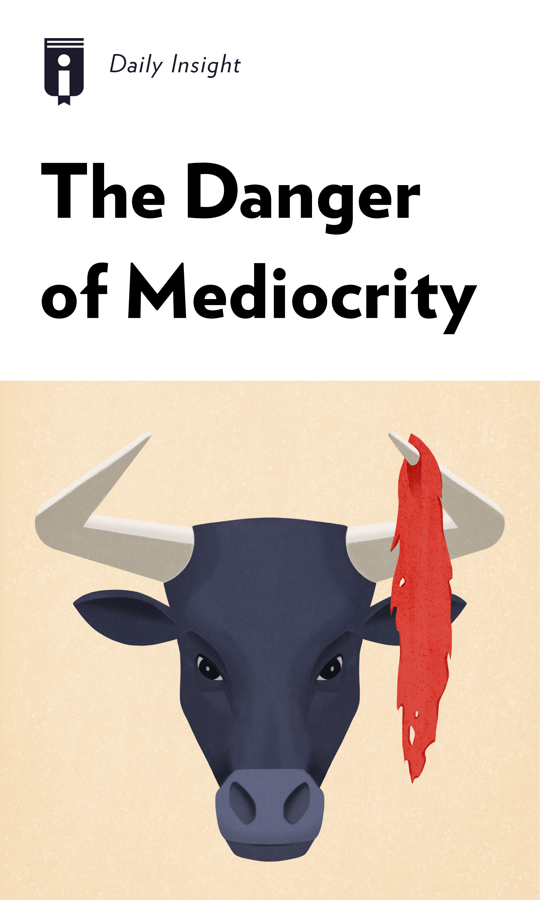 "Book Cover for ""The Danger of Mediocrity"""