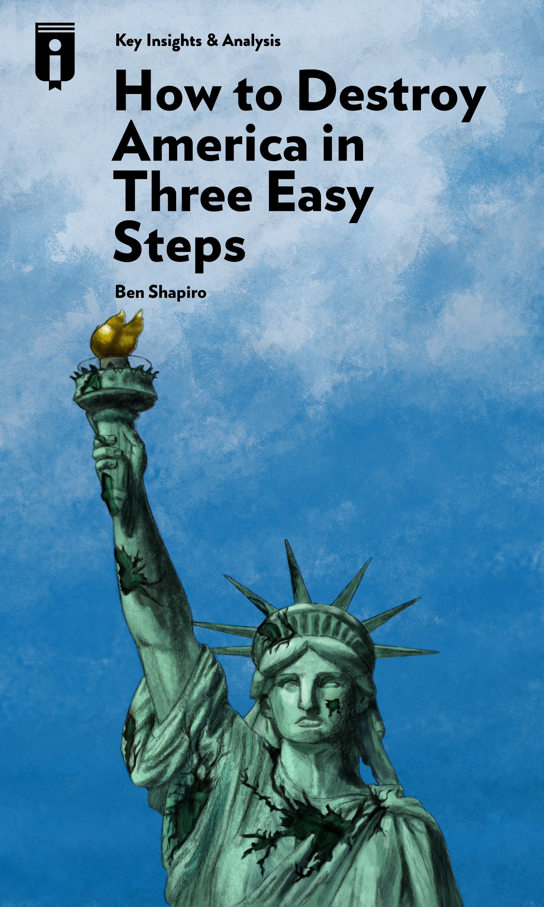 "Book Cover for ""How to Destroy America in Three Easy Steps"""