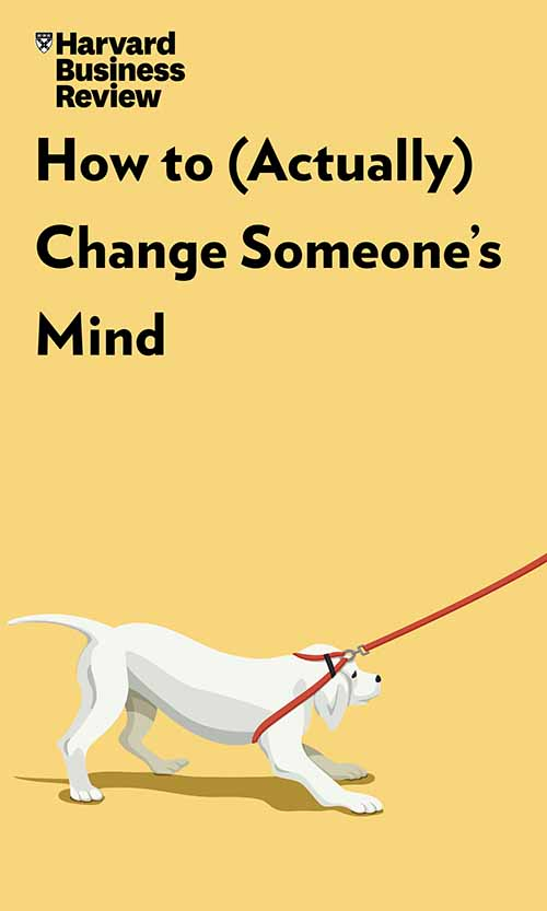 "Book Cover for ""How to (Actually) Change Someone's Mind"""