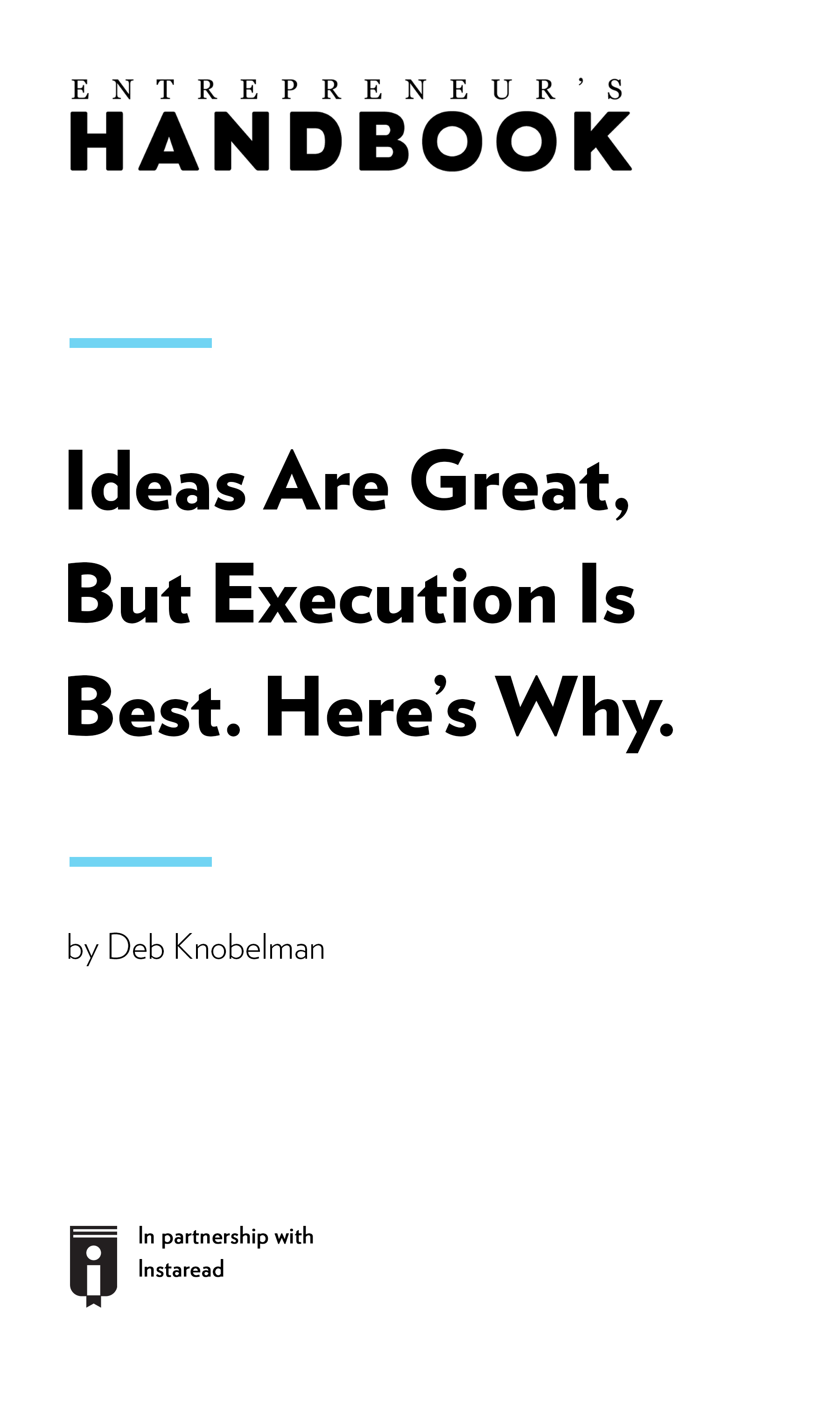"Book Cover for ""Ideas Are Great, But Execution Is Best. Here's Why"""
